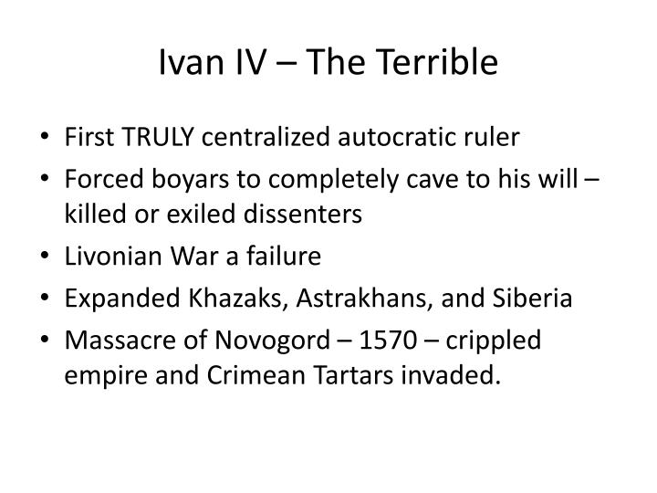 Ivan IV – The Terrible