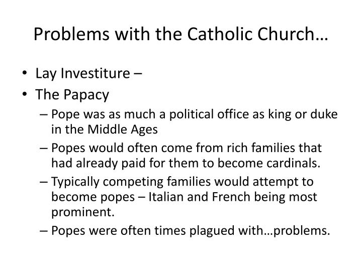 Problems with the Catholic Church…