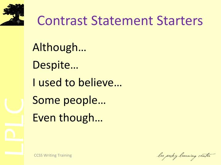 Contrast Statement Starters