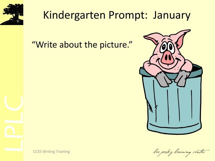 Kindergarten Prompt:  January