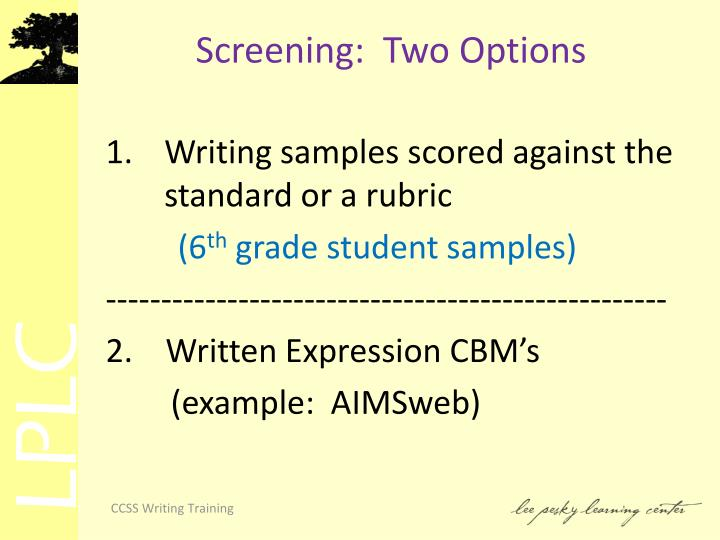Screening:  Two Options