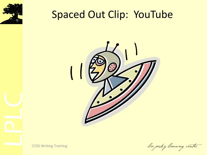 Spaced Out Clip:  YouTube