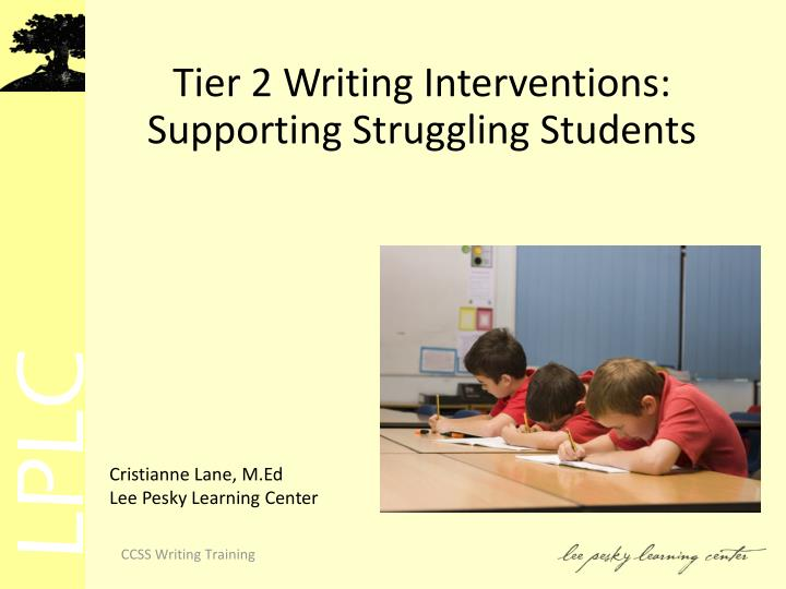 Tier 2 writing interventions supporting struggling students