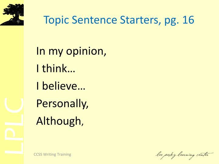 Topic Sentence Starters, pg. 16