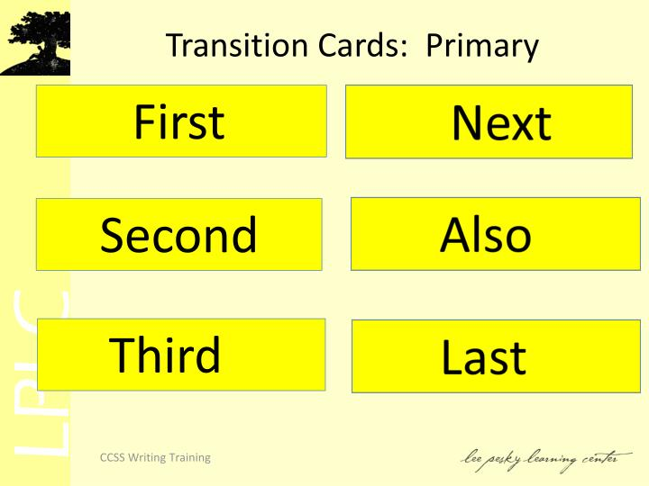 Transition Cards:  Primary