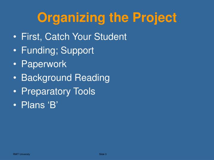 Organizing the project