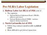 pre nlra labor legislation2