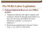 pre nlra labor legislation3