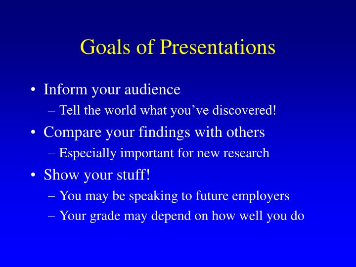 Goals of presentations