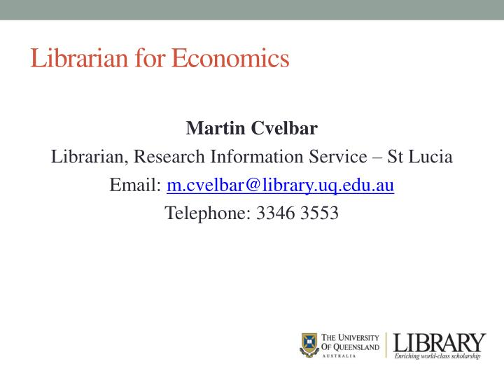 Librarian for Economics
