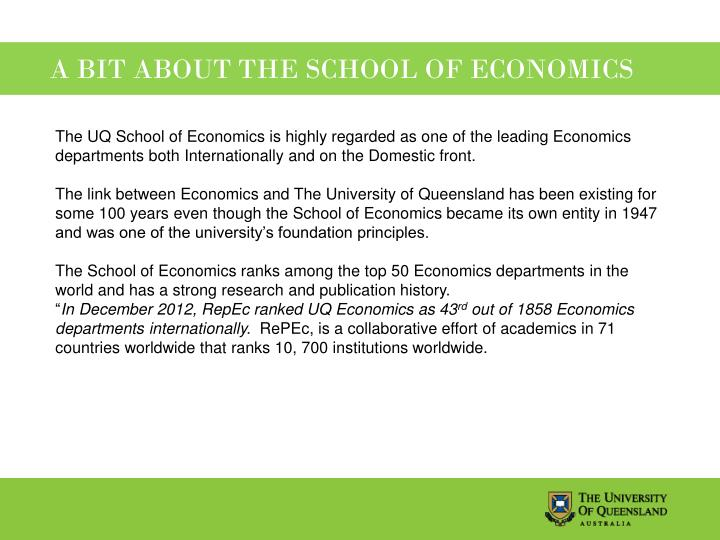 A BIT ABOUT THE SCHOOL OF ECONOMICS