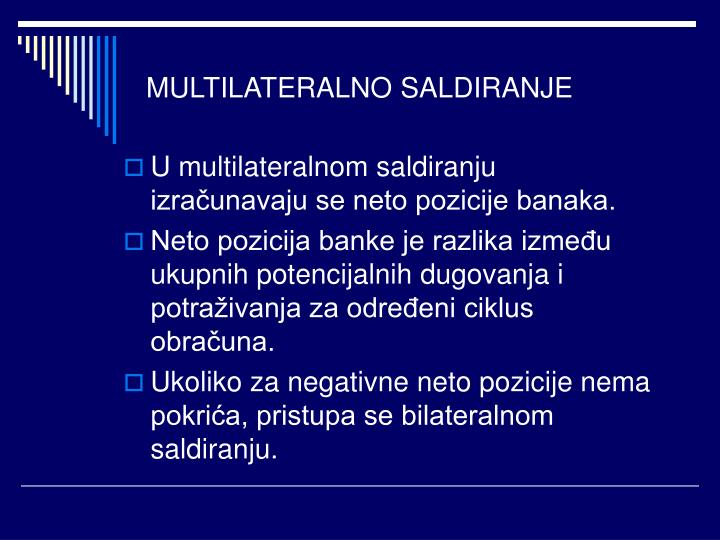 MULTILATERALNO SALDIRANJE
