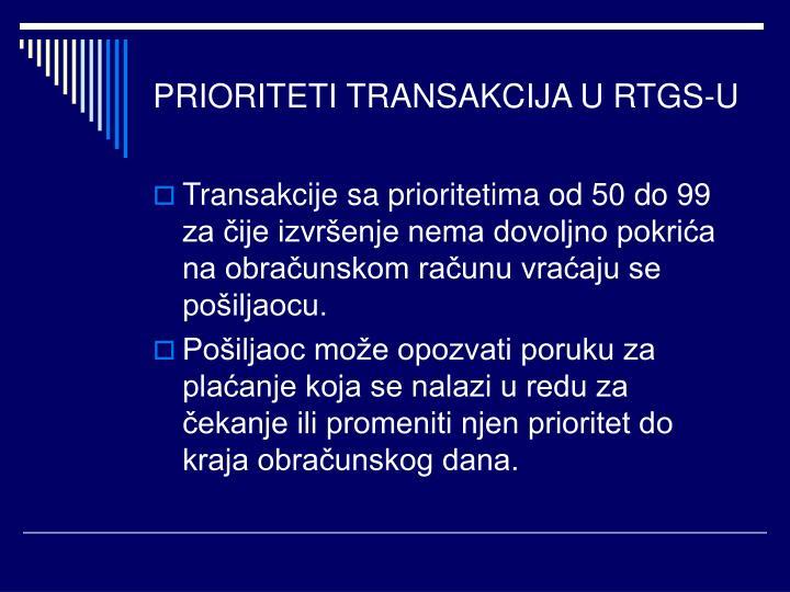 PRIORITETI TRANSAKCIJA U RTGS-U