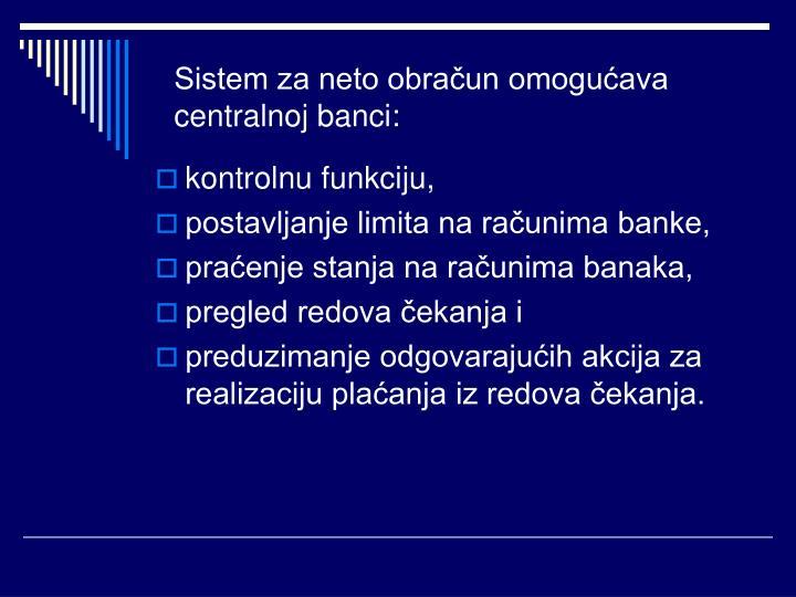 Sistem za neto obračun omogućava centralnoj banci