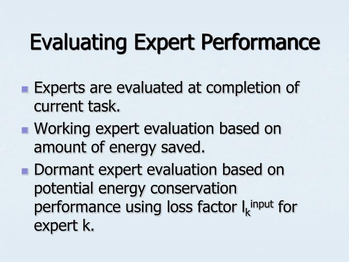 Evaluating Expert Performance