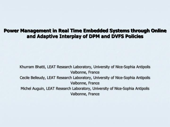 Power Management in Real Time Embedded Systems through Online and Adaptive Interplay of DPM and DVFS Policies