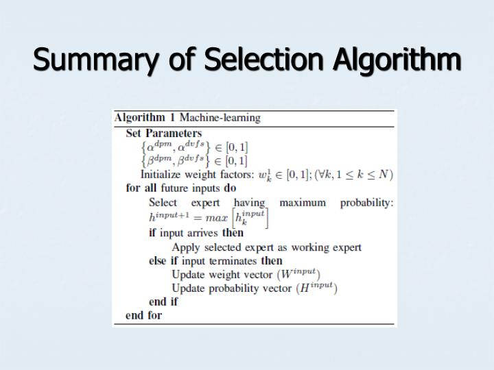 Summary of Selection Algorithm