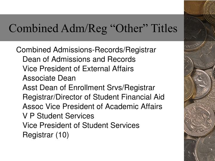 """Combined Adm/Reg """"Other"""" Titles"""
