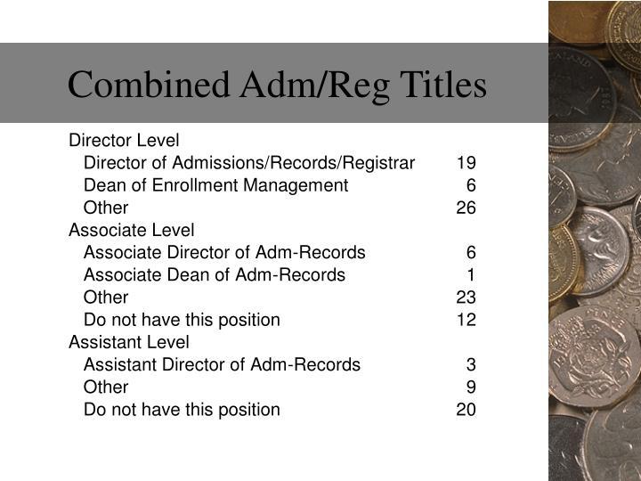 Combined Adm/Reg Titles