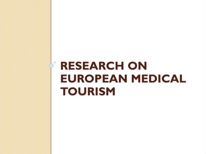 Research on European Medical Tourism