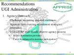recommendations ugi administration