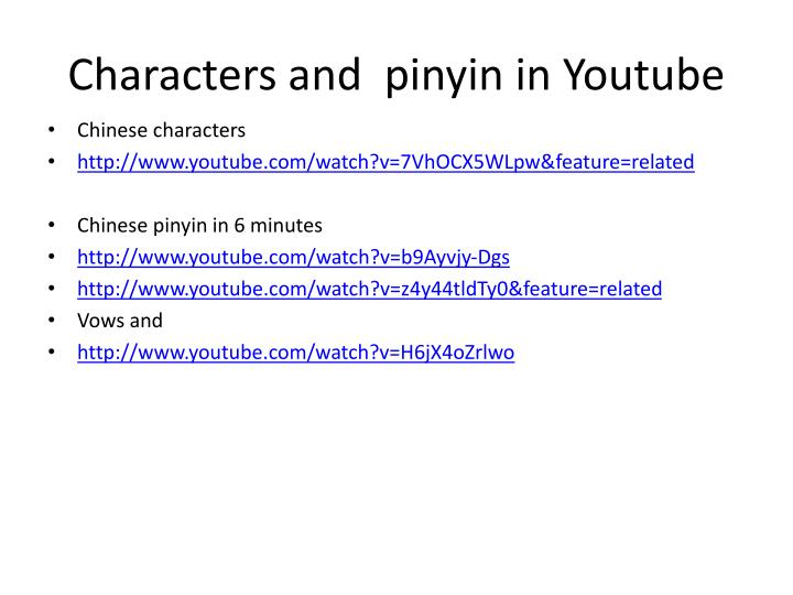Characters and  pinyin in