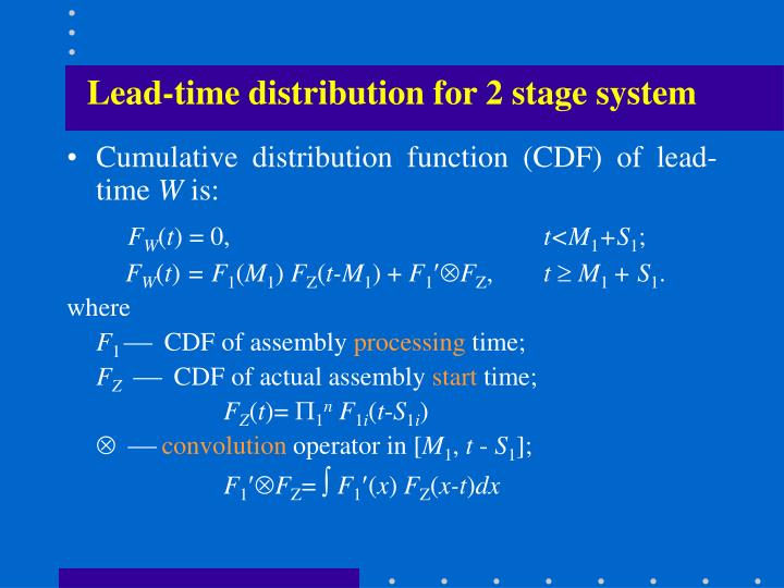 Lead-time distribution for 2 stage system