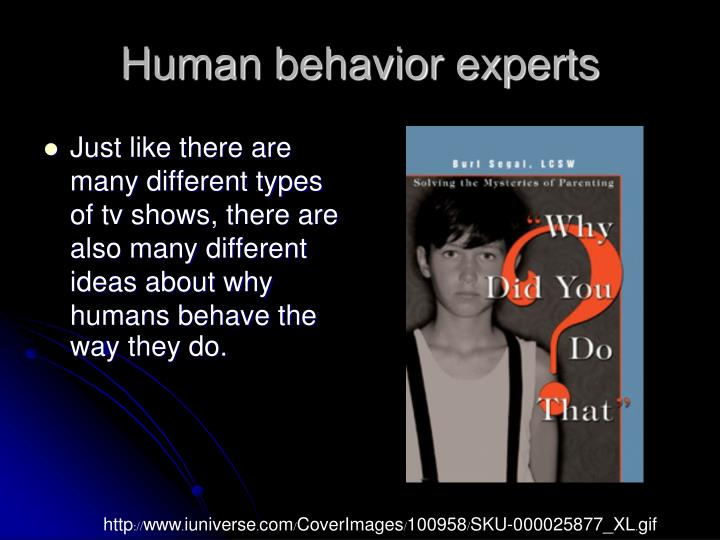 Human behavior experts