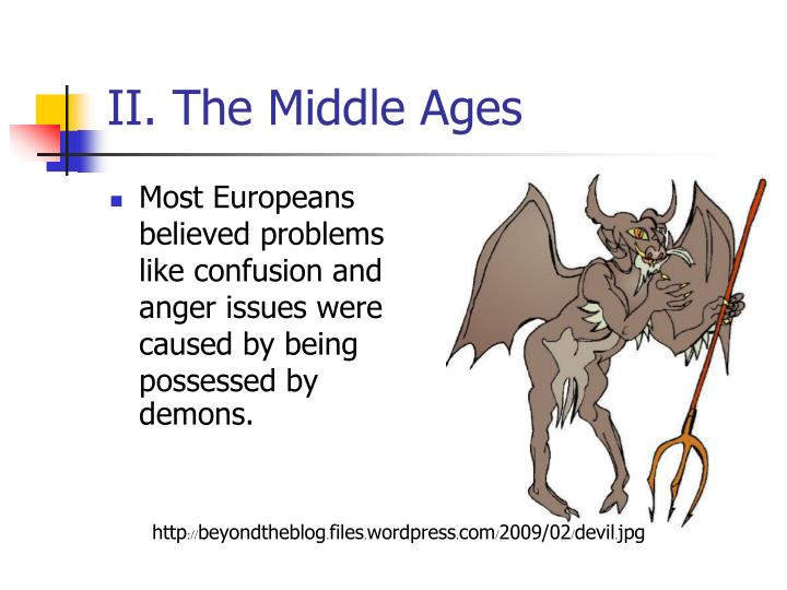 II. The Middle Ages