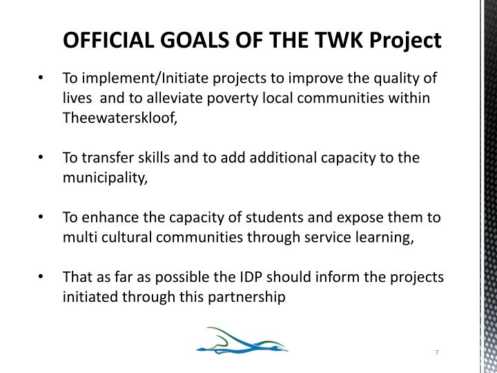 OFFICIAL GOALS OF THE TWK Project