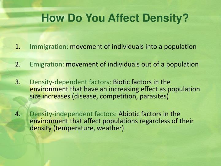 How Do You Affect Density?
