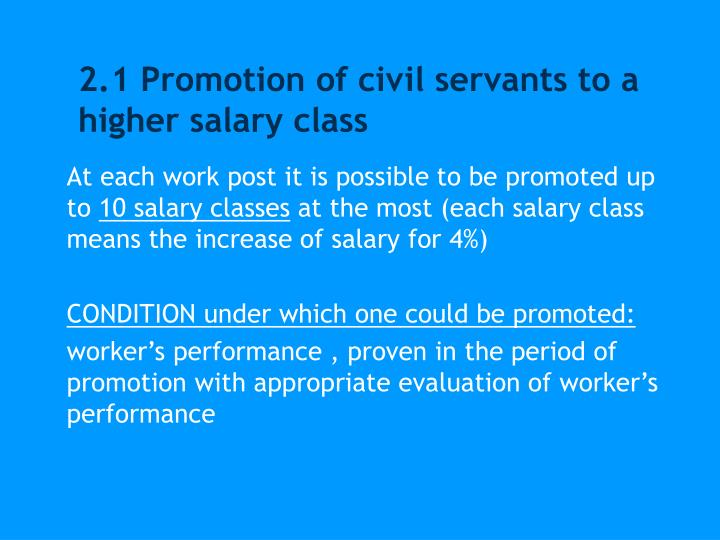 2.1 Promotion of civil servants to a higher salary class