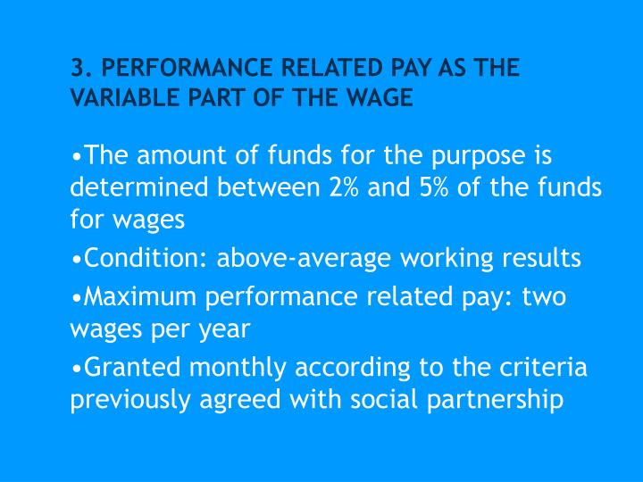 3. PERFORMANCE RELATED PAY AS THE VARIABLE PART OF THE WAGE