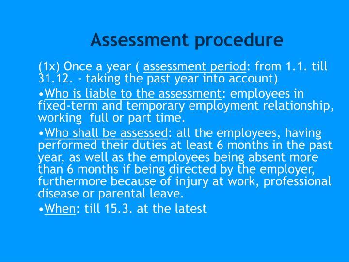 Assessment procedure