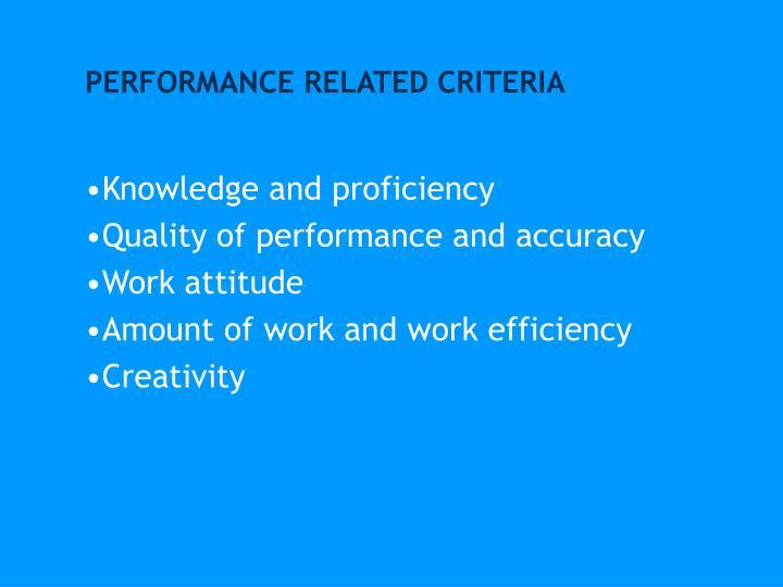 PERFORMANCE RELATED CRITERIA