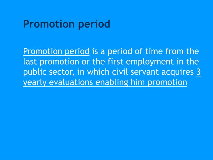 Promotion period