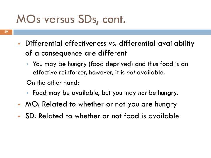 MOs versus SDs, cont.
