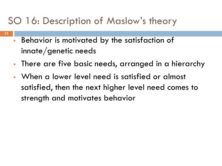 SO 16: Description of Maslow's theory