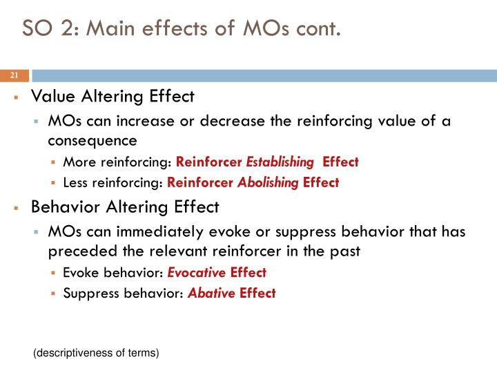 SO 2: Main effects of MOs cont.