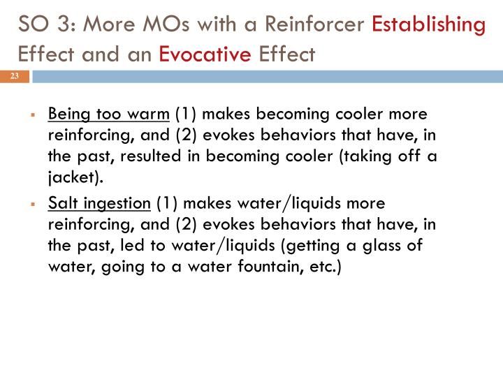 SO 3: More MOs with a Reinforcer