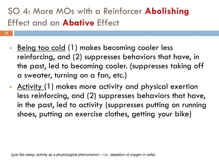 SO 4: More MOs with a Reinforcer