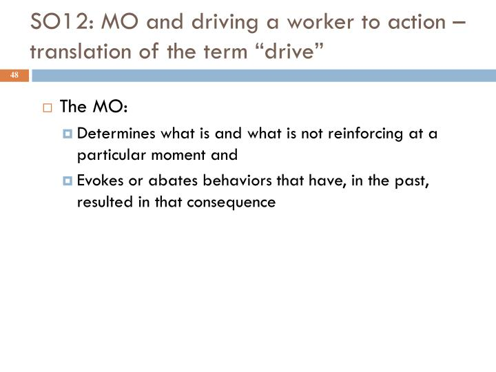 """SO12: MO and driving a worker to action – translation of the term """"drive"""""""