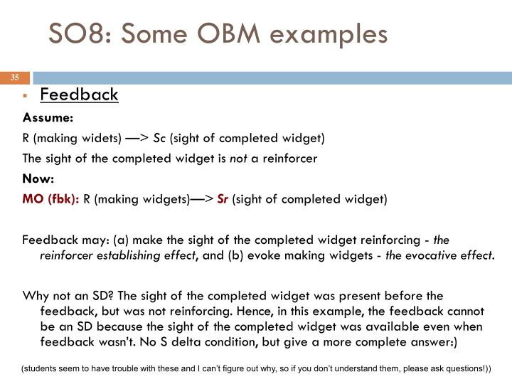 SO8: Some OBM examples