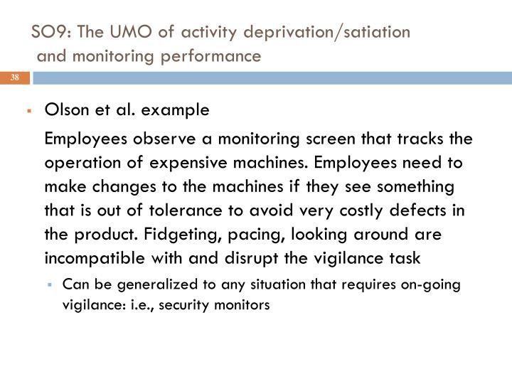 SO9: The UMO of activity deprivation/satiation