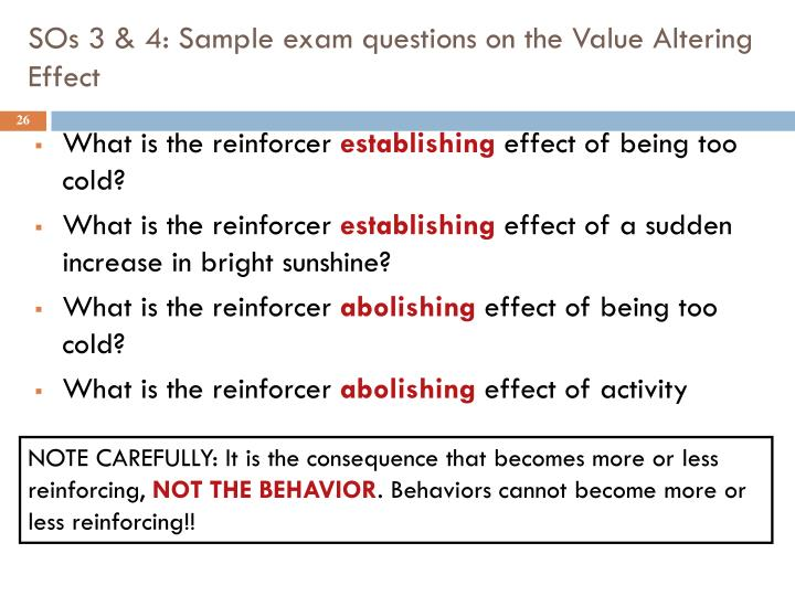 SOs 3 & 4: Sample exam questions on the Value Altering Effect