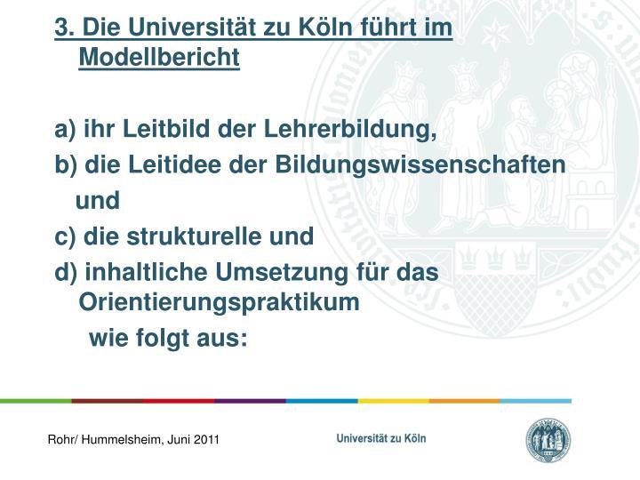 3. Die Universität zu Köln führt im Modellbericht