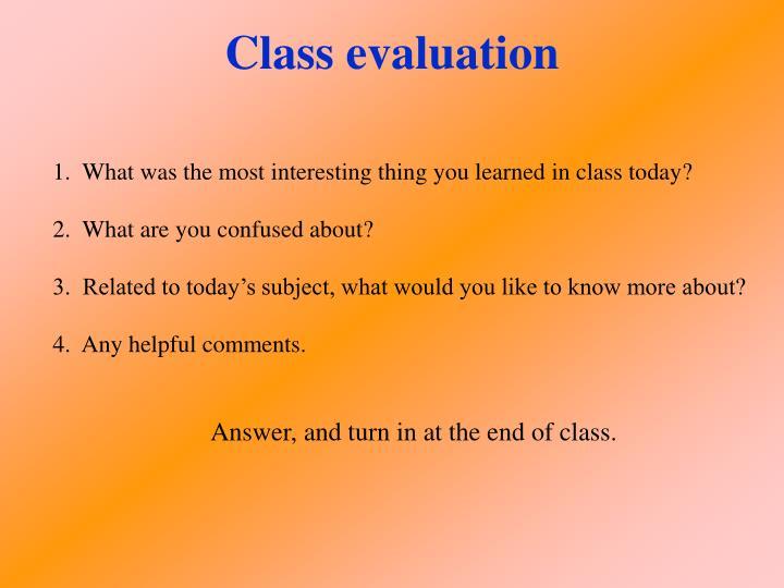 Class evaluation