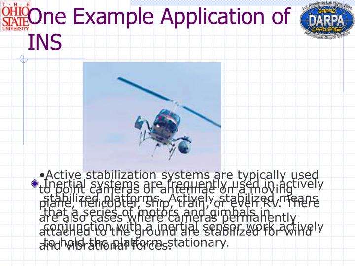 One Example Application of INS