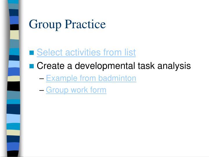 Group Practice