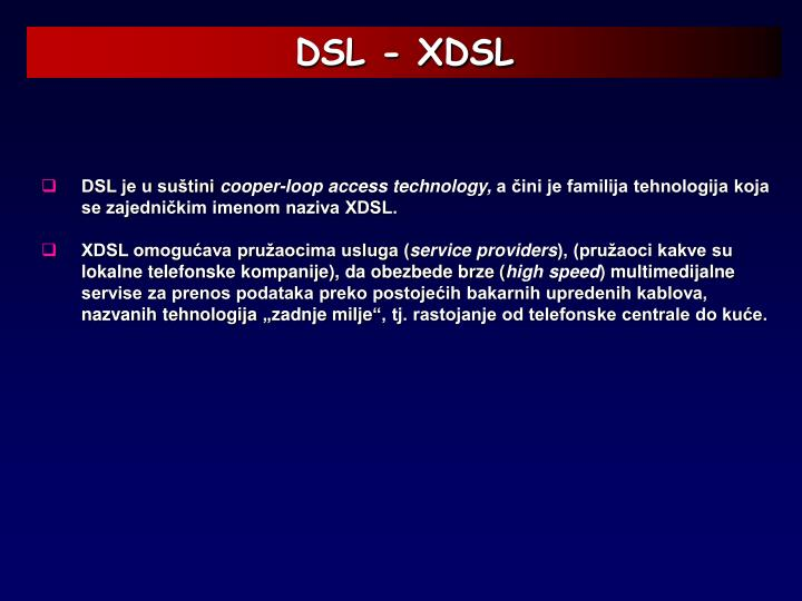 DSL - XDSL